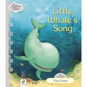 Little Whale's Song (Silver Tales)