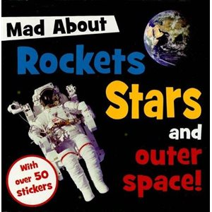 Mad About Rockets, Stars And Outer Space!