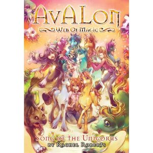 Avalon: Song of the Unicorns Vol 7