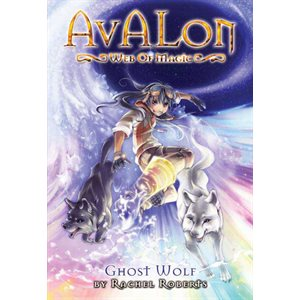 Avalon: Web of Magic 9: Ghost Wolf