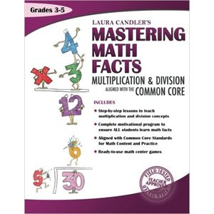 Laura Candler's Mastering Math Facts Multiplication & Division