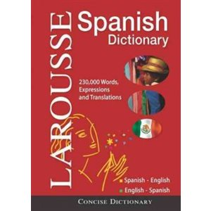 Larousse Concise Spanish / English Dictionary