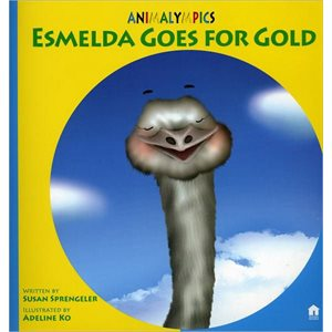 Esmelda Goes for Gold: Animalympics