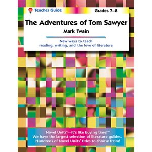 Adventures of Tom Sawyer Teacher Guide