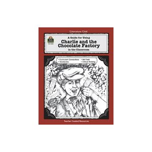 A Guide for Using Charlie and the Chocolate Factory in the Classroom (Enhanced eBook)