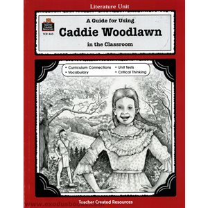 A Guide for Using Caddie Woodlawn in the Classroom (eBook)