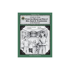 A Guide for Using From the Mixed up Files of Mrs. Basil E. Frankweiler in the Classroom (eBook)