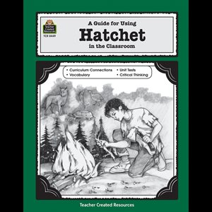 A Guide for Using Hatchet in the Classroom (eBook)