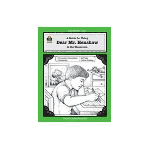 A Guide for Using Dear Mr. Henshaw in the Classroom (eBook)