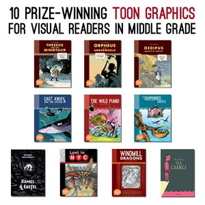 10 Prize-Winning TOON Graphics for Middle Grade