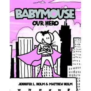 Babymouse #2: Our Hero