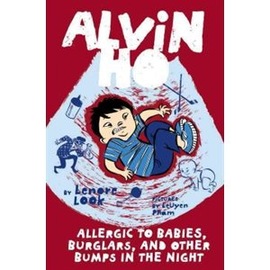 Alvin Ho: Allergic to Babies, Burglars, and Other Bumps in the Night