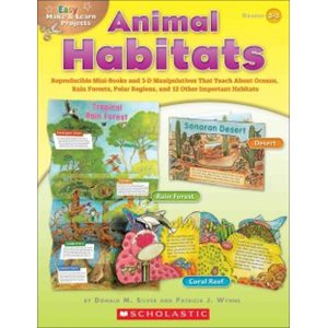Easy Make & Learn Projects Animal Habitats Grades 2-3