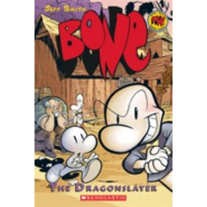 BONE #4: The Dragonslayer