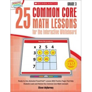 25 Common Core Math Lessons for the Interactive Whiteboard