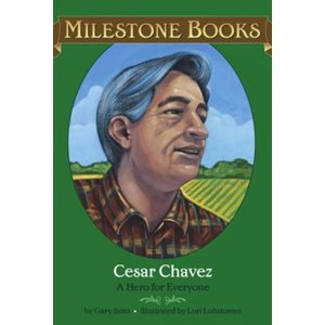 Cesar Chavez A Hero for Everyone