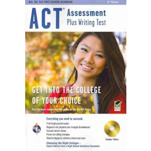 ACT Assessment Plus Writing Test: The Test Prep Teachers Recommend