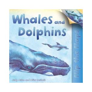 Whales and Dolphins (Flip the Flaps)