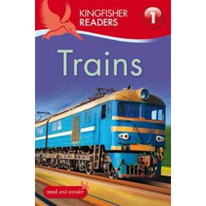 Kingfisher Readers L1: Trains
