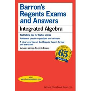 Barron's Regents Exams and Answers Integrated Algebra