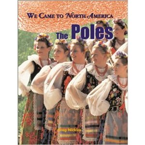 We Came to North America: The Poles
