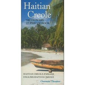 Haitian Creole Dictionary and Phrasebook Haitian Creole-english, English-haitian Creole