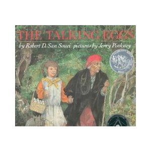 The Talking Eggs A Folktale from the American South