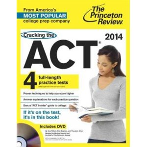 Cracking the ACT with 4 Practice Tests & DVD, 2014 Edition