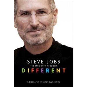 Steve Jobs: The Man Who Thought Different