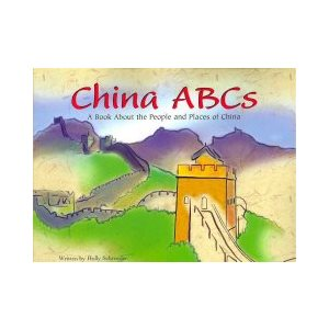 China ABCs A Book About the People and Places of China