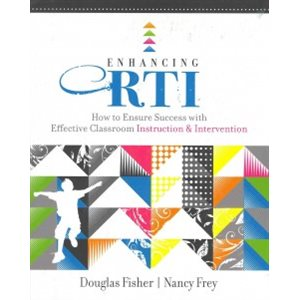 Enhancing RTI How to Ensure Success With Effective Classroom Instruction & Intervention
