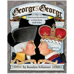 George vs. George The American Revolution As Seen from Both Sides