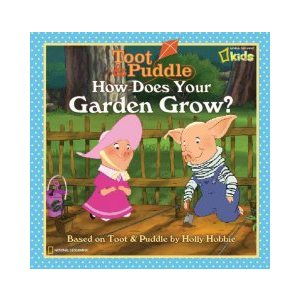 Toot & Puddle How Does Your Garden Grow?