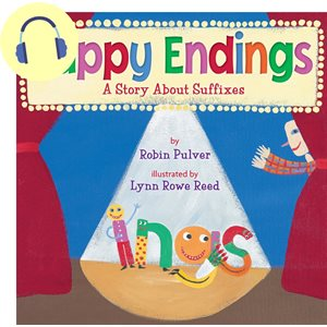 Happy Endings A Story About Suffixes