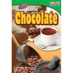 Hazlo: Chocolate (Make It: Chocolate)
