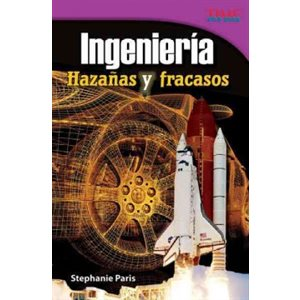 Ingeniería: Hazañas y fracasos (Engineering: Feats And Failures)