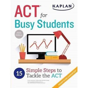 Act for Busy Students: 15 Simple Steps to Tackle the Act