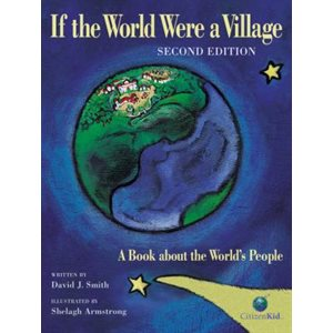 If the World Were a Village: A Book About the World's People (Common Core Exemplar)