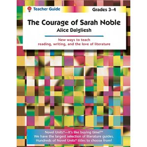 Courage of Sarah Noble Teacher Guide NU2390