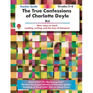 True Confessions of Charlotte Doyle Teacher Guide NU4792