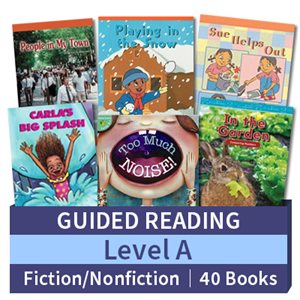 Guided Reading Collection: Level A Fiction and Nonfiction Combo (40 books)