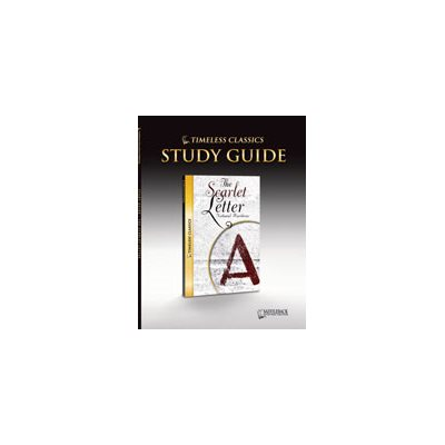 The Scarlet Letter Study Guide Timeless Classics eBook